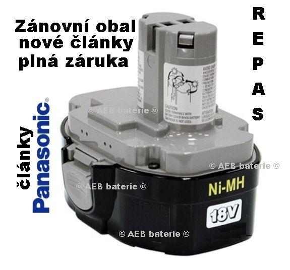 Baterie Makita 1834 Ni-MH 18V 3000mAh, články PANASONIC - repas